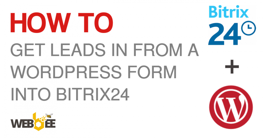 How to Integrate WordPress Web Forms With Bitrix24 CRM